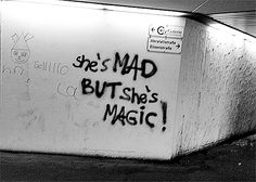She is mad, but she is magic. There's no lie in her fire - Charles Bukowski - Street art art art graffiti art quotes Charles Bukowski, The Words, Street Art Graffiti, Wanda Marvel, The Wicked The Divine, Street Quotes, Words Quotes, Sayings, Yennefer Of Vengerberg