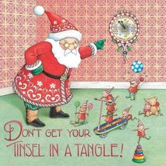 Don't Get Your Tinsel In A Tangle-Handmade Magnet-Mary Engelbreit Artwork: Mary Christmas, Christmas Images, Christmas Art, All Things Christmas, Vintage Christmas, Father Christmas, Christmas Humor, Christmas Ideas, Christmas Thoughts