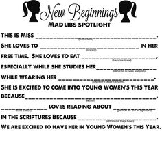 Young Women- new beginnings mad Libs- spotlight paper Mutual Activities, Young Women Activities, Speech Therapy Activities, Play Therapy, New Beginnings Young Women, Lds News, Yw Handouts, Lds Youth, Personal Progress