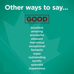 "Other ways to say ""GOOD"""