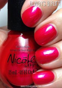 Nopi always a flirt Nail Polish Blog, Best Nail Polish, Nail Polish Colors, Pretty Nail Colors, Pretty Nails, Opi Nails, Nail Polishes, Nicole By Opi, Manicure And Pedicure
