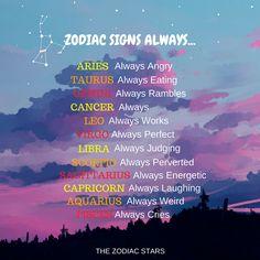 Zodiac Signs Always.. . . . . . #zodiac #zodiacsign #zodiacsigns #zodiactraits #zodiacquotes #astro #astrology #horoscopes #horoscope #horoscopeposts #horoscopepost #horoscopesigns