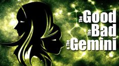 The Good, The Bad and The Gemini - Yahoo Lifestyle India