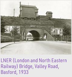 Credit: Picture the Past Nottingham Uk, Steam Railway, Valley Road, My Town, Derbyshire, Blade Runner, Ghosts, Bridges, Trains