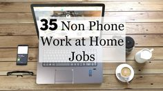 Searching for work at home jobs which don't ask for a phone? Here is a massive list of companies hiring for jobs with no phone usage.