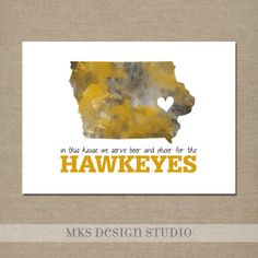 University of Iowa Watercolor Print 5x7 Black and Gold--In this house we serve beer and cheer for the HAWKEYES