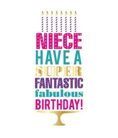 Happy Birthday Niece - Birthday Wishes, Messages, Images Happy Birthday Niece Wishes, Birthday Cards For Niece, Happy Birthday Wishes Messages, Birthday Blessings, Happy Birthday Images, Birthday Greetings, Happy Brithday, Best Birthday Quotes, Birthday Niece Quotes