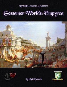 Gossamer Worlds: Empyrea (Diceless) - Rite Publishing | Diceless | RPGNow.com