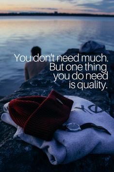 Quality over quantity. Simple living quote for inspiration. Quality merinowool beanies and organic clothing by VAI-KO. Living Quotes, Simple Living, Beanies, Quotes To Live By, Sailor, Psychology, Hiking, Organic, Knitting