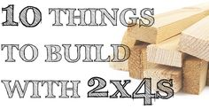 Make use of the cheapest lumber around with these great ideas for things you can build with 2x4s!