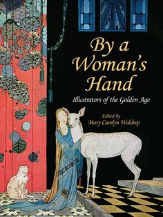 Women Illustrators of the Golden Age by Mary Carolyn Waldrep  At the turn of the twentieth century, the demand for magazine and book illustrations was at an all-time high, offering women artists an unprecedented number of professional opportunities. This unique anthology features 120 color and black-and-white artworks by the Golden Age of Illustration's finest female illustrators, including Beatrix Potter, Kate Greenaway, and Jessie Willcox Smith. A career in illustration...