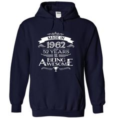 Made In 1962 - 52 Years Of Being Awesome !!! T Shirts, Hoodies. Check price ==► https://www.sunfrog.com/LifeStyle/Made-In-1962--52-Years-Of-Being-Awesome--NavyBlue-Hoodie.html?41382 $39.99