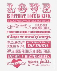 love is patient, love is kind - 1 cor 13:4-8