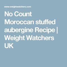 No Count Moroccan stuffed aubergine Recipe | Weight Watchers UK