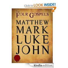 The Four Gospels: Matthew, Mark, Luke, John