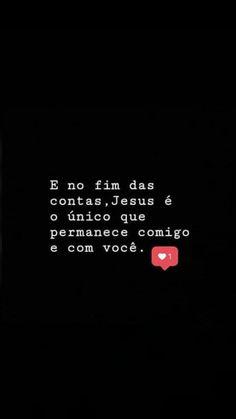 Só Jesus! Te amo meu Senhor. Gospel Quotes, Bible Quotes, Real Love, Love You, Jesus Wallpaper, Jesus Freak, Jesus Loves Me, Some Words, God Is Good