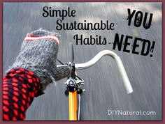 Eco Friendly Habits for Simple Sustainable Living – Eco friendly habits aren't just positive, they're necessary. Let's be good stewards of all we've been blessed with by adopting these simple, sustainable habits!