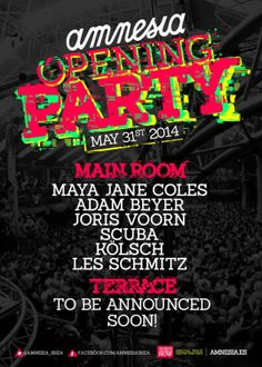 Amnesia Opening Party confirmed on May 31st with Maya Jane Coles, Adam Beyer, Joris Voorn + terrace guests still to be confirmed. You can't miss this amazing party! #ibiza2014