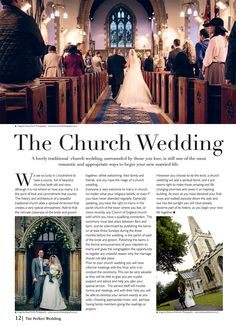 Can't decide if a church wedding is right for you? Page 12 of The Perfect Wedding Guide will help Church Wedding, Most Romantic, Married Life, Wedding Locations, Perfect Wedding, Spirituality, Traditional, Beautiful, Spiritual