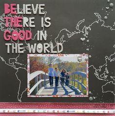 Be The Good - Scrapbook.com