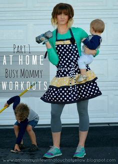At Home Workouts for Busy Moms