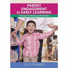 Parent Engagement in Early Learning (Second Edition) - Paperback