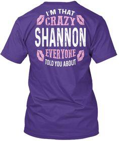I'm That Crazy Shannon ! Purple T-Shirt Back