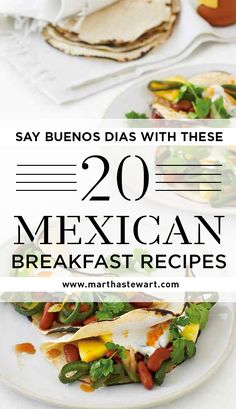 Say Buenos Dias with These 20 Mexican Breakfast Recipes | Martha Stewart Living - Bright, spicy, and often a fun play on textures, Mexican breakfasts are an exciting way to start your day.