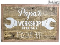 Reclaimed Pallet Wood Sign Papa's Workshop by PrettyInPolkaDotsky – Wood Pallet Signs, Pallet Art, Wood Pallets, Wooden Signs, Pallet Crafts, Wooden Crafts, Vinyl Crafts, Diy Presents, Recycling