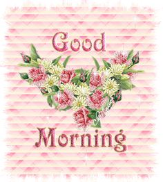 "Good Morning Quotes   good-morning-106-11.gif#good%20morning%20"",angf:""y"