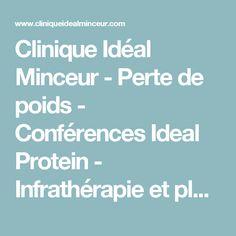 Clinique Idéal Minceur - Perte de poids - Conférences Ideal Protein - Infrathérapie et plus!