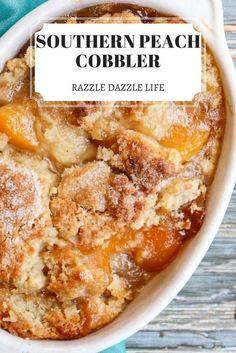 Easy Peach Cobbler, Peach Cobbler Dump Cake, Southern Peach Cobbler, Peach Crisp, Blackberry Cobbler, Peach Cake, Apple Cobbler, Cobbler Recipe, Dessert