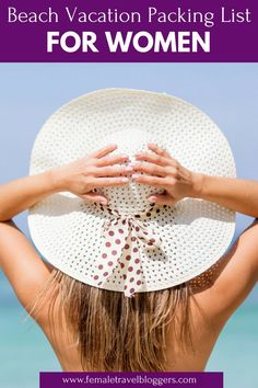 Are you planning a beach vacation this year? If so, you have to check out this beach packing list for women. We included everything from floppy beach sunhats, the best drink coolers, our favorite sunglasses for the beach, cute beach towels and more. Beach Vacation Packing List, Packing For A Cruise, Packing Tips For Travel, Travel Advice, Beach Trip, Beach Gear, Packing Hacks, Beach Vacations, Travel Checklist