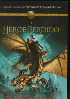 El héroe perdido es un libro ambientado en el universo de Percy Jackson pero con personajes totalmente distintos. En este caso los protas del libro son Jason, Piper y Leo, tres chicos que van al instituto para chicos problemáticos Escuela Salvaje. Este libro sigue cronológicamente a El último héroe del Olimpo y, además, aparecerán de forma secundaria varios personajes de Percy Jackson.