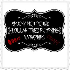 spooky mod podge dollar tree pumpkins