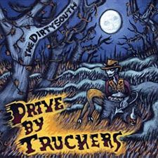 The Dirty South by The Drive By Truckers