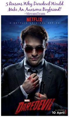 5 Reasons Why Daredevil Would Make A Great Boyfriend #StreamTeam @Netflix | The Mama Maven Blog