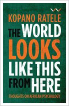 [PDF] The World Looks Like This From Here by Kopano Ratele Book Download Free ePub - Mobi - Docs - Kindle