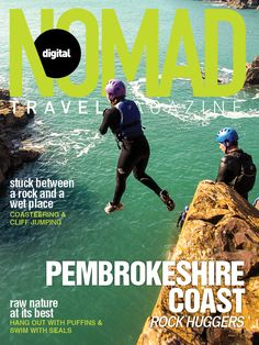 """You really have to """"mind the gap"""" when coasteering in Pembrokeshire!   Magazine cover for the Pembrokeshire Coast edition, Wales, UK."""