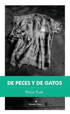 Pablo Puel Cuentos, 2017 84 páginas $180  Es un libro de cuentos donde se habla de fútbol, de hermanos, de una fiesta de quince a la que van de colados, de los amigos, de parejas y ex parejas…