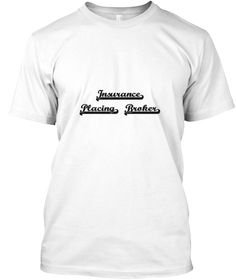 insurance placing broker artistic job de white t shirt front this is the perfect