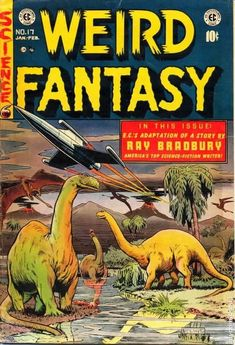 EC Comics featured many stories by Ray Bradbury, and we'd like to share them with you. We discovered Ray Bradbury back in the sixth grade and subsequently read almost everything he ever wrote. Sci Fi Comics, Fantasy Comics, Horror Comics, Horror Cartoon, Creepy Comics, Fantasy Books, Vintage Comic Books, Vintage Comics, Comic Books Art