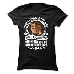 Personal stalked - Awesome shirt for german shepherd lovers - Limited Edition