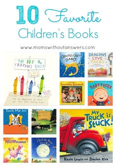 10 Favorite Children's Books - Moms Without Answers