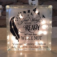 your wings were ready but our hearts were not | in memory personalized frosted light glass block by xoSouthernCharm