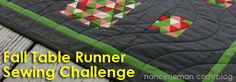 Join Fall Table Runner Challenge hosted by PBS's NancyZieman   Sewing With Nancy