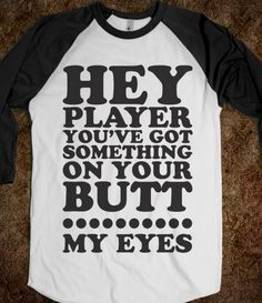 Hey Player (Baseball Shirt)