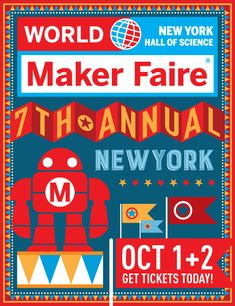 The Seventh Annual World Maker Faire New York at the New York Hall of Science