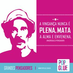 São realmente inspiradoras as palavras do grande gênio Madruguinha! #Sabio #SeuMadruga  www.popglue.com.br  #Genio #Chaves #Frases #Pensamento #Decor #Adesivos #PopGlue #SejaPop #Pop #Chesperito #Frase #Inspiracao