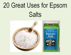 ∆ Epsom Salt...20 Great Uses for Epsom Salt...#7. Epsom salts are a natural way to add magnesium to your body.